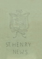 1945 Edition, St Henry High School - Trojan Yearbook (Charleston, MO)