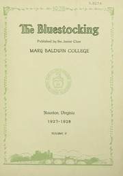Page 9, 1928 Edition, Mary Baldwin College - Bluestocking Yearbook (Staunton, VA) online yearbook collection