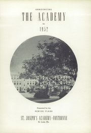 Page 5, 1952 Edition, St Josephs Academy - Academy Yearbook (St Louis, MO) online yearbook collection