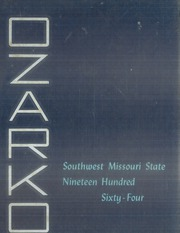 1964 Edition, Missouri State University - Ozarko Yearbook (Springfield, MO)