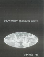 1966 Edition, Missouri State University - Ozarko Yearbook (Springfield, MO)