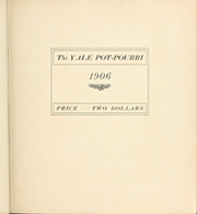 Page 7, 1906 Edition, Yale University - Banner and Pot Pourri Yearbook (New Haven, CT) online yearbook collection
