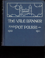 Page 1, 1911 Edition, Yale University - Banner and Pot Pourri Yearbook (New Haven, CT) online yearbook collection