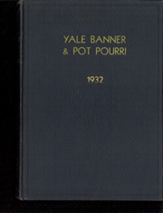 Yale University - Banner / Pot Pourri Yearbook (New Haven, CT) online yearbook collection, 1932 Edition, Page 1