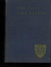 Yale University - Banner / Pot Pourri Yearbook (New Haven, CT) online yearbook collection, 1939 Edition, Page 1