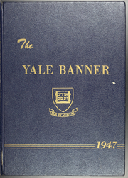 1947 Edition, Yale University - Banner and Pot Pourri Yearbook (New Haven, CT)
