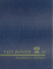 1966 Edition, Yale University - Banner and Pot Pourri Yearbook (New Haven, CT)