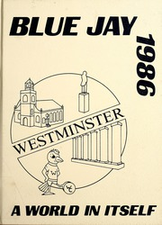 1986 Edition, Westminster College - Blue Jay Yearbook (Fulton, MO)