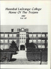 Page 7, 1980 Edition, Hannibal LaGrange University - Trojan Yearbook (Hannibal, MO) online yearbook collection