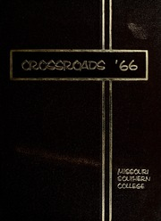 Page 1, 1966 Edition, Missouri Southern State University - Crossroads Yearbook (Joplin, MO) online yearbook collection