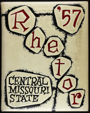 Page 1, 1957 Edition, University of Central Missouri - Rhetor Yearbook (Warrensburg, MO) online yearbook collection