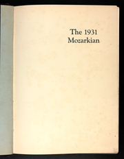 Page 5, 1931 Edition, Southwest Baptist University - Mozarkian Yearbook (Bolivar, MO) online yearbook collection