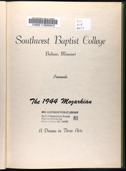 Page 9, 1944 Edition, Southwest Baptist University - Mozarkian Yearbook (Bolivar, MO) online yearbook collection