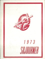 1973 Edition, Baptist Bible College - Sojourner Yearbook (Springfield, MO)