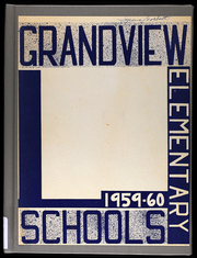 Page 1, 1960 Edition, Grandview Elementary Schools - Yearbook (Grandview, MO) online yearbook collection