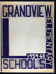 Page 5, 1960 Edition, Grandview Elementary Schools - Yearbook (Grandview, MO) online yearbook collection