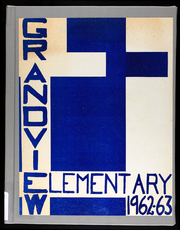 1963 Edition, Grandview Elementary Schools - Yearbook (Grandview, MO)