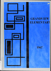 1967 Edition, Grandview Elementary Schools - Yearbook (Grandview, MO)