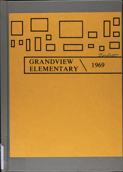 1969 Edition, Grandview Elementary Schools - Yearbook (Grandview, MO)