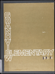 1974 Edition, Grandview Elementary Schools - Yearbook (Grandview, MO)