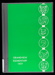 1977 Edition, Grandview Elementary Schools - Yearbook (Grandview, MO)