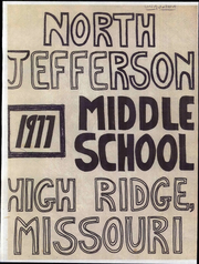 1977 Edition, North Jefferson Middle School - Yearbook (High Ridge, MO)