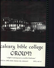 Page 7, 1972 Edition, Calvary Bible College - Crown Yearbook (Kansas City, MO) online yearbook collection