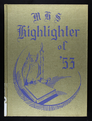 1953 Edition, Marquand High School - Highlighter Yearbook (Marquand, MO)