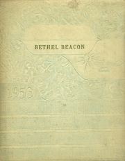 Page 1, 1953 Edition, Bethel High School - Beacon Yearbook (Bethel, MO) online yearbook collection