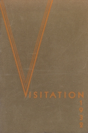1932 Edition, Academy of the Visitation - Crescent Yearbook (St Louis, MO)