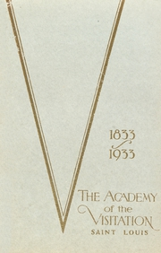 1933 Edition, Academy of the Visitation - Crescent Yearbook (St Louis, MO)
