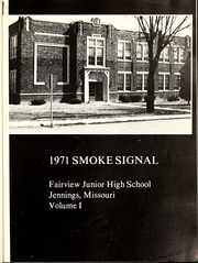 Page 7, 1971 Edition, Fairview Junior High School - Smoke Signal Yearbook (Jennings, MO) online yearbook collection