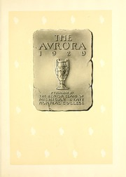 Page 7, 1929 Edition, Eastern Michigan University - Aurora Yearbook (Ypsilanti, MI) online yearbook collection