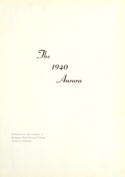 Page 7, 1940 Edition, Eastern Michigan University - Aurora Yearbook (Ypsilanti, MI) online yearbook collection