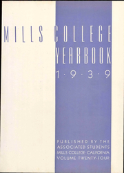 Page 9, 1939 Edition, Mills College - Mills Crest Yearbook (Oakland, CA) online yearbook collection