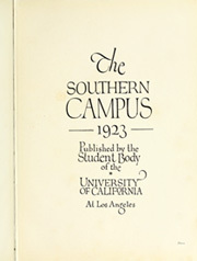 Page 7, 1923 Edition, University of California Los Angeles - Bruin Life / Southern Campus Yearbook (Los Angeles, CA) online yearbook collection