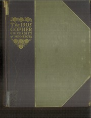 Page 1, 1905 Edition, University of Minnesota - Gopher Yearbook (Minneapolis, MN) online yearbook collection