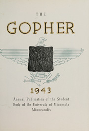 Page 7, 1943 Edition, University of Minnesota - Gopher Yearbook (Minneapolis, MN) online yearbook collection