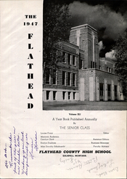 Page 9, 1947 Edition, Flathead High School - Flathead Yearbook (Kalispell, MT) online yearbook collection