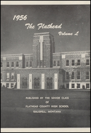 Page 5, 1956 Edition, Flathead High School - Flathead Yearbook (Kalispell, MT) online yearbook collection