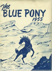 1955 Edition, Havre High School - Blue Pony Yearbook (Havre, MT)