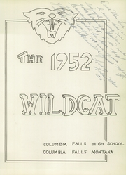 Page 7, 1952 Edition, Columbia Falls High School - Wildcat Yearbook (Columbia Falls, MT) online yearbook collection