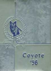 1956 Edition, Shelby High School - Coyote Yearbook (Shelby, MT)