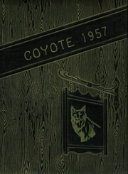 1957 Edition, Shelby High School - Coyote Yearbook (Shelby, MT)