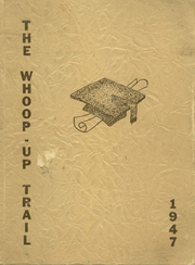 Page 1, 1947 Edition, Conrad High School - Whoop Up Trail Yearbook (Conrad, MT) online yearbook collection