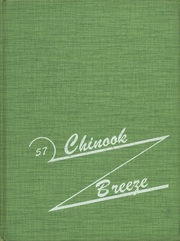 Page 1, 1957 Edition, Chinook High School - Breeze Yearbook (Chinook, MT) online yearbook collection