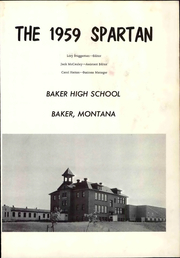 Page 7, 1959 Edition, Baker High School - Spartan Yearbook (Baker, MT) online yearbook collection