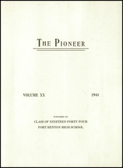 Page 3, 1944 Edition, Fort Benton High School - Pioneer Yearbook (Fort Benton, MT) online yearbook collection