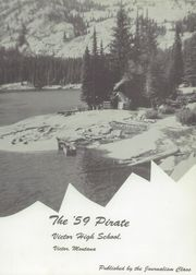 Page 5, 1959 Edition, Victor High School - Pirate Yearbook (Victor, MT) online yearbook collection