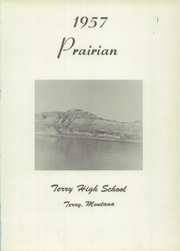 Page 5, 1957 Edition, Terry High School - Prairian Yearbook (Terry, MT) online yearbook collection